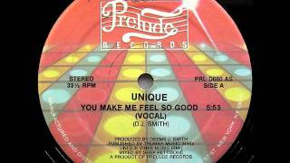 Unique - You Make Me Feel So Good (Funk)