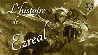 Video L'histoire de Ezreal, Explorateur Prodigue (ANCIENNE) - League of Legends download MP3, 3GP, MP4, WEBM, AVI, FLV Agustus 2017