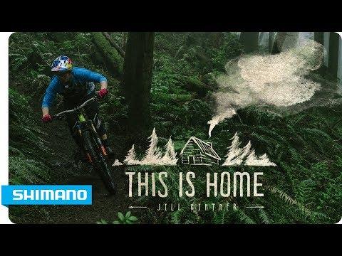 Jill Kintner - This is Home | SHIMANO