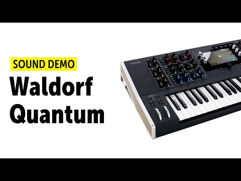 Waldorf Quantum Sound Demo (no talking)