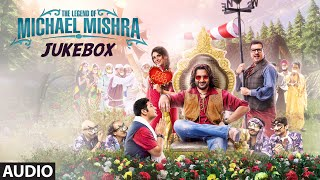 The Legend of Michael Mishra Movie Songs | AUDIO JUKEBOX | Arshad Warsi, Aditi Rao Hydari