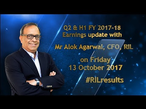 Comments by #RIL CFO Alok Agarwal on #RILresults for Q2 & H1 FY2017-18