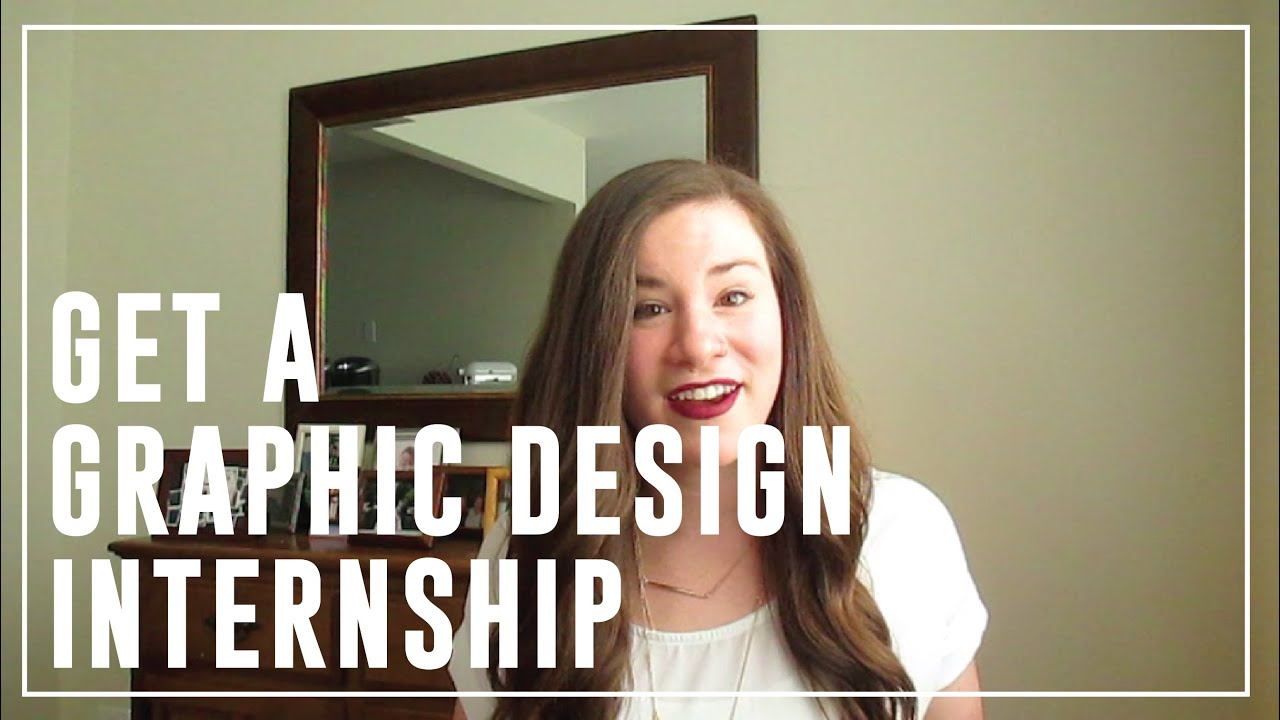 how to get a graphic design internship how to get a graphic design internship