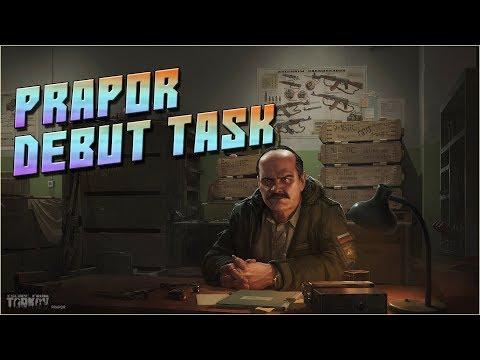 Escape From Tarkov   Prapor Task - Debut!