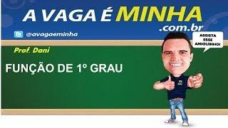 FUNÇÃO DE PRIMEIRO GRAU