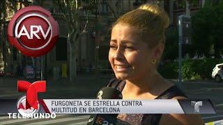 Sangre y caos en atentado terrorista en Barcelona | Al Rojo Vivo | Telemundo
