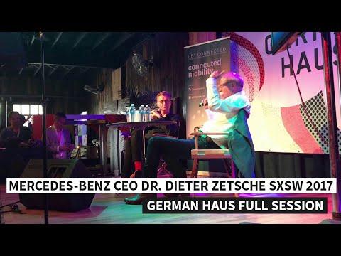 Mercedes-Benz CEO Dr. Dieter Zetsche SXSW 2017 German Haus Full Session