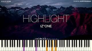IZ*ONE (아이즈원) - HIGHLIGHT [PIANO COVER]