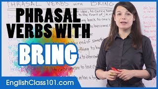 9 Most Common Phrasal Verbs with 'BRING'