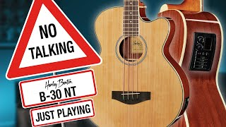 Harley Benton - NO TALKING - B-30 NT - Just Playing -