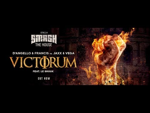 D'Angello & Francis Vs. Jaxx & Vega - Victorum (Original Mix) feat.Le Shuuk