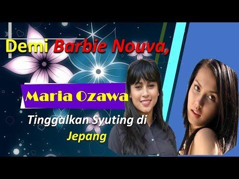 Demi Barbie Nouva, Maria Ozawa Tinggalkan Syuting di Jepang Mp3