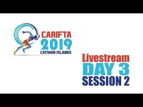 Cayman CARIFTA 2019 Day 3 Livestream