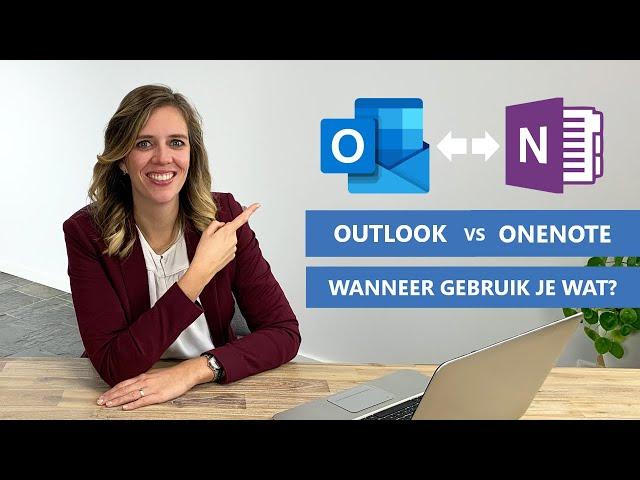 Werken met Outlook en OneNote | Hoe & Wanneer gebruik je wat? | [de verschillen uitgelegd]