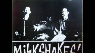 The Milkshakes - Pretty Baby
