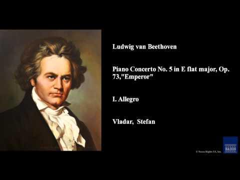 """Ludwig van Beethoven, Piano Concerto No. 5 in E flat major, Op. 73, """"Emperor"""", I. Allegro"""