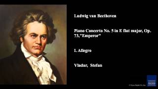 "Ludwig van Beethoven, Piano Concerto No. 5 in E flat major, Op. 73, ""Emperor"", I. Allegro"
