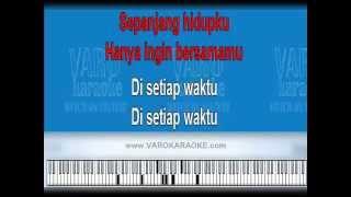 Pilot - Sepanjang Hidupku (Karaoke)