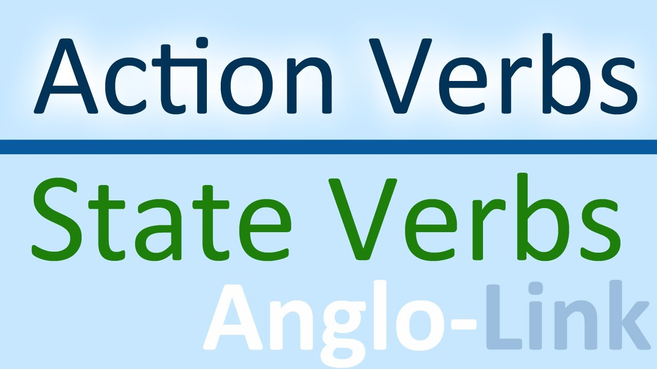 Action Verbs Vs State Verbs   Learn English Tenses (Lesson 5)   YouTube  Active Verbs List