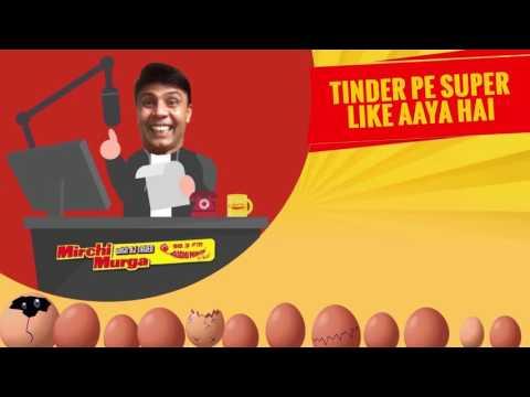 Radio Mirchi |  Tinder pe Super Like aaya hai  | RJ Naved