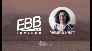 EBB de inverno - Miriam Zanutti