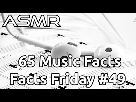 ASMR  65 Music Facts  Facts Friday #49  Whispered