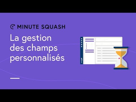 Squash TM Minute #13 - Custom field management