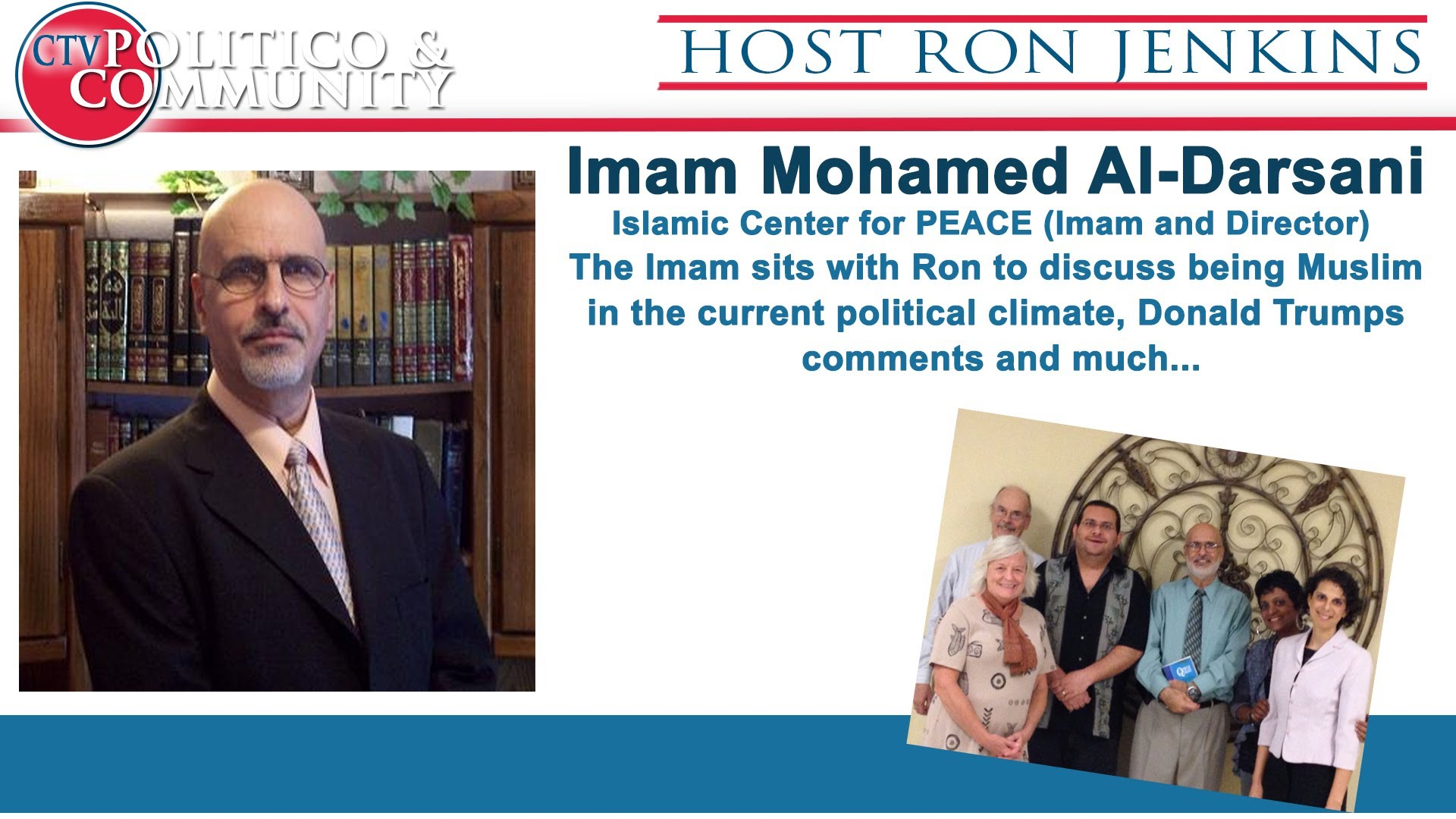 [12-23-2015] CTV Politico & Community with Studio Guest Imam Mohamed Al-Darsani