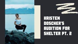 Kristen Doscher's Audition for Shelter pt. 2