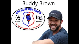 Buddy Brown interview on One More Run Radio