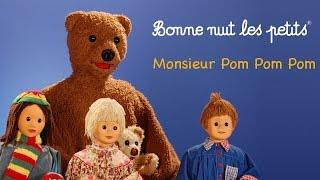 Bonne nuit les petits - Monsieur Pom Pom - Épisode 4
