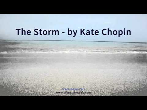 the use of setting in the storm by kate chopin