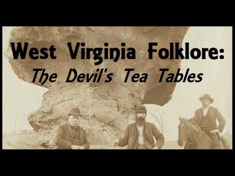 West Virginia Folklore: The Devil's Tea Tabels