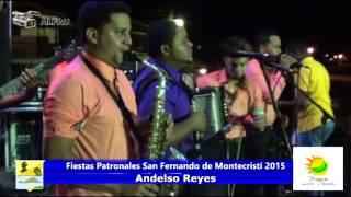 Fiestas Patronales San Fernando de montecristi 2015    Andelso reyes