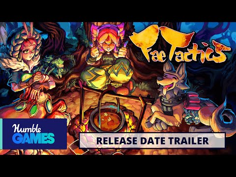 Fae Tactics - Release Date Trailer - Coming July 31, 2020