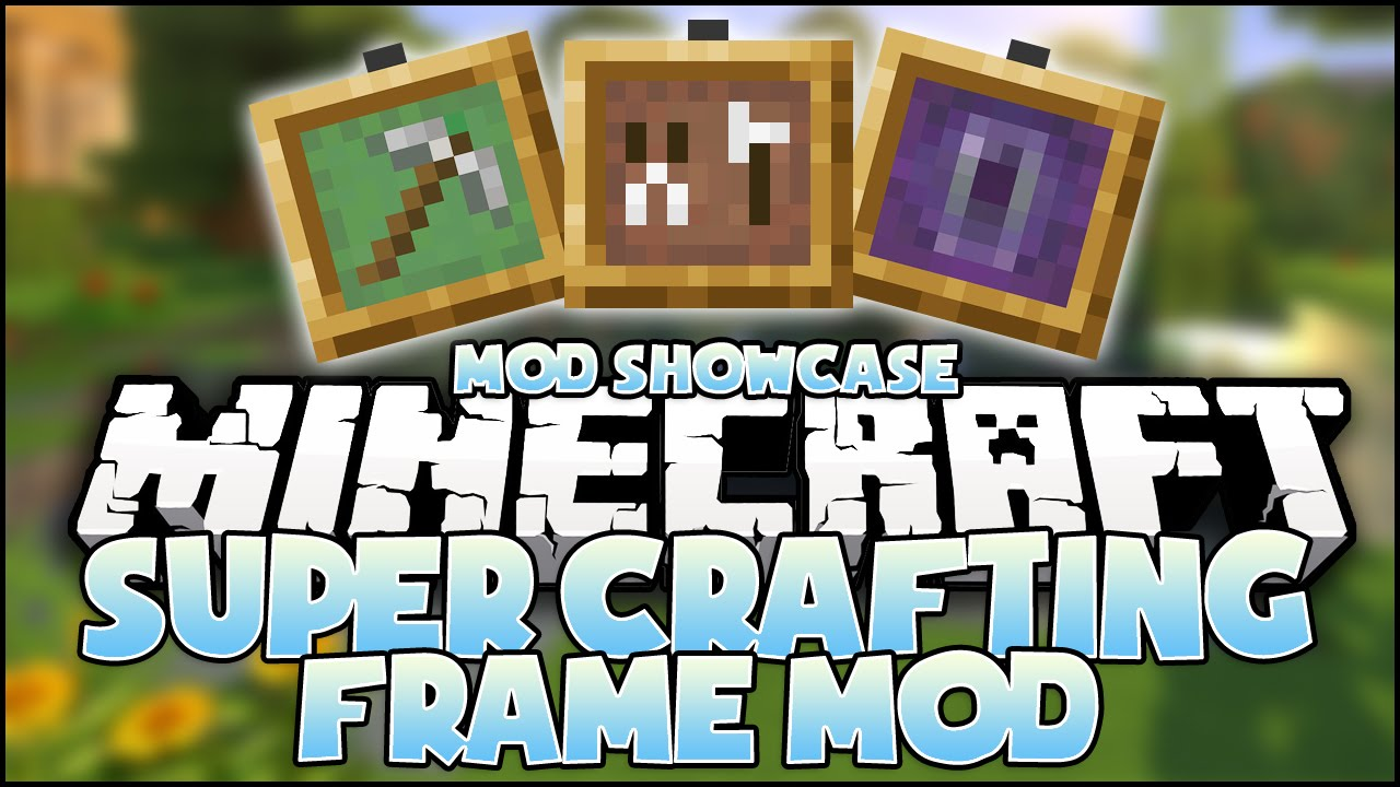 super crafting frame minecraft mod crafting frame mod 3034
