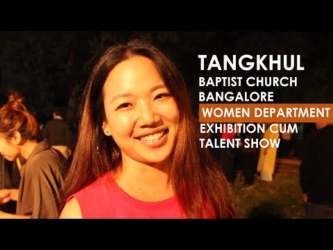 Tangkhul Baptist Church Bangalore | Women Department | Exhibition cum Talent Show