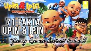 Video 71 FAKTA UPIN & IPIN YANG KAMU HARUS TAHU download MP3, 3GP, MP4, WEBM, AVI, FLV Agustus 2017