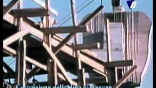 1964 - LA DIGA DI ASSUAN