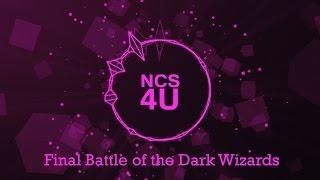 Final Battle of the Dark Wizards - Kevin MacLeod | Dark Intense Epic Mystical Music [ NCS 4U ]