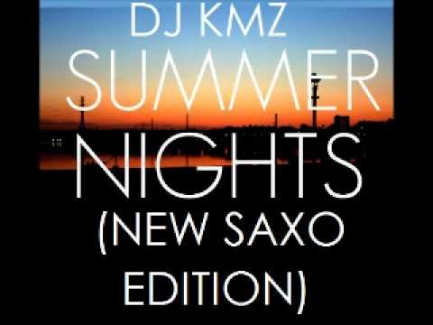 DJ Kmz Summer Nights (Sax Edition)