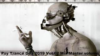 Psy Trance Goa 2019 Vol 62 Mix Master volume