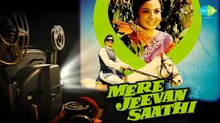 Chala Jata Hoon - Kishore Kumar - Rajesh Khanna - Mere Jeevan Saathi 1972