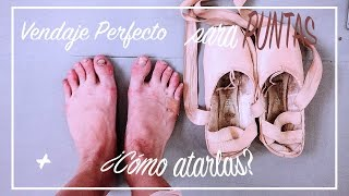 VENDAJE PARA PUNTAS + ¿CÓMO ATARLAS? I POINTE SHOES I Piece Ofme