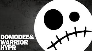 DomoDee & WARR!OR - HYPR (Original Mix)