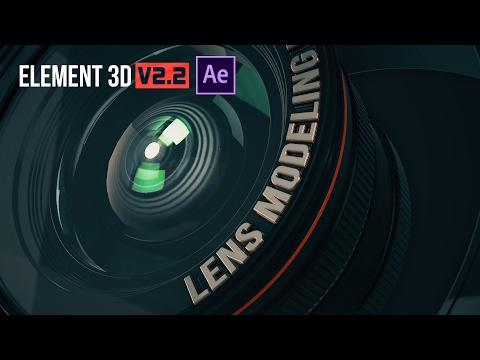 Tutorial : 3D Lens Modeling with Element 3D, After Effects & Adobe illustrator | Part 1
