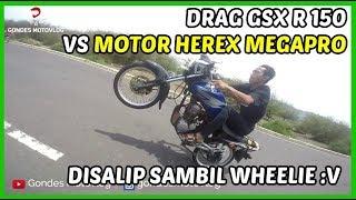 Gambar cover Fun Drag GSX R 150 VS Herex Honda Megapro, CB, GL