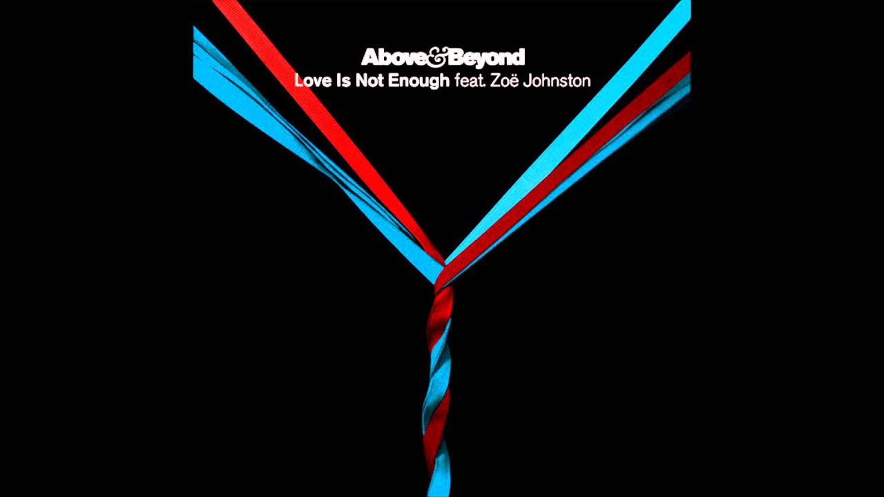 ABOVE & BEYOND - LOVE IS NOT ENOUGH ALBUM LYRICS