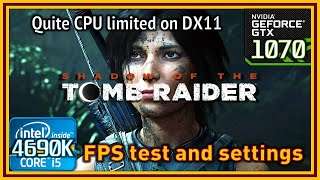 Shadow of the Tomb Raider - i5 4690K & GTX 1070 - FPS Test and Settings
