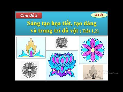 Mĩ thuật Lớp 4   Chủ đề 9: Sáng tạo họa tiết, tạo dáng và trang trí đồ vật ( T1,2)   Huỳnh Ngọc Art